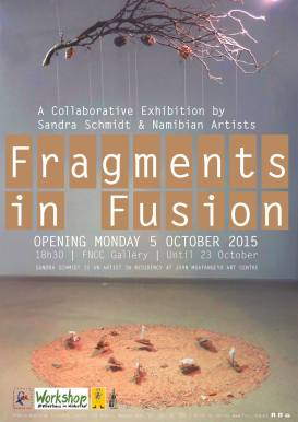"""Fragments in Fusion"" Exibithion, Sandra Schmidt, October 2015, FNCC Windhoek/Namibia"